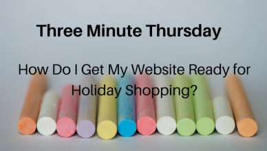 three-minute-thursday-how-do-i-get-my-website-ready-for-holiday-shopping